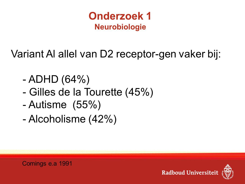 E Onderzoek 1 Neurobiologie