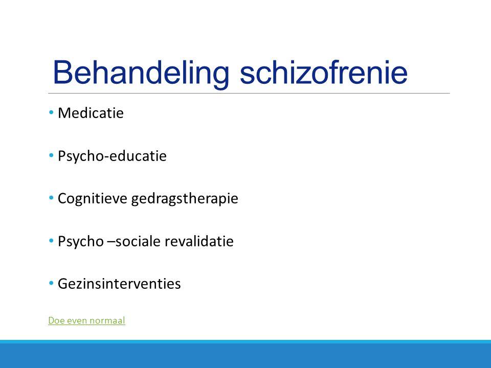 Behandeling schizofrenie