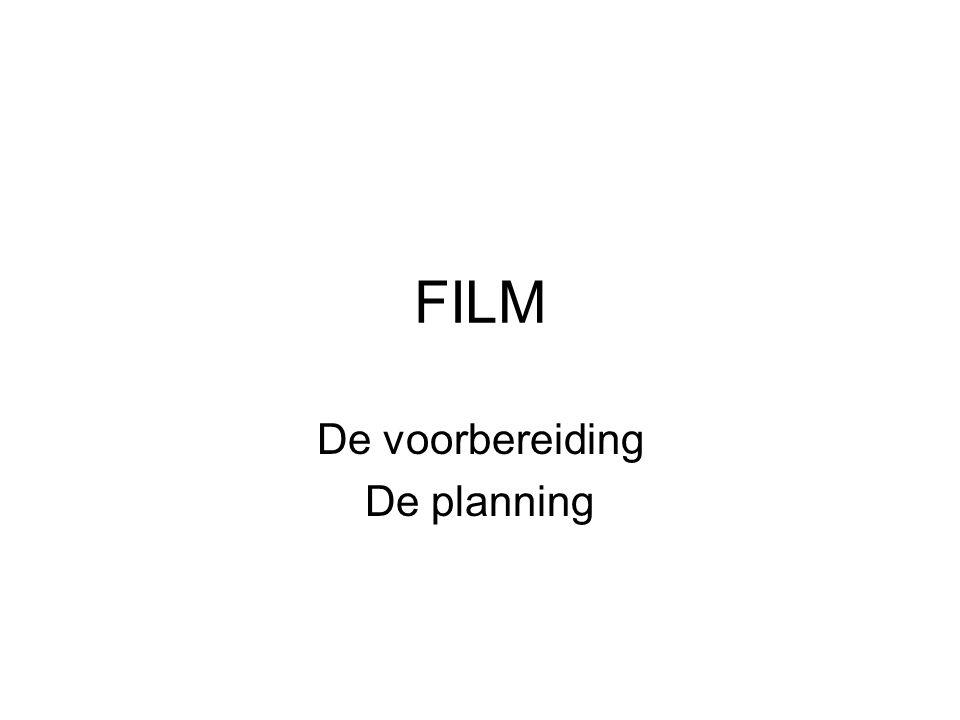 De voorbereiding De planning