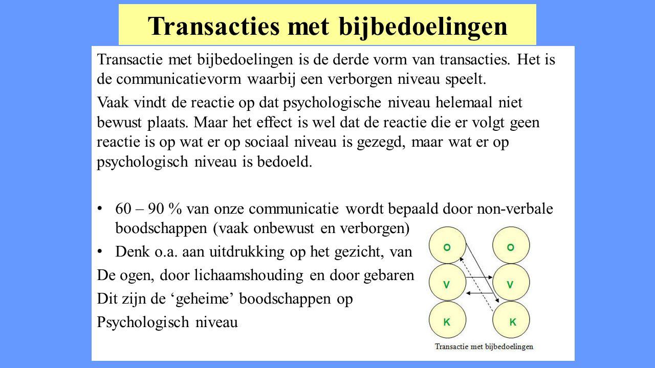 Transacties met bijbedoelingen