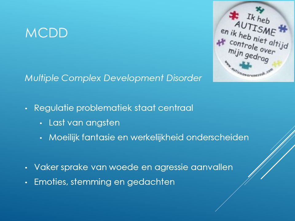 MCDD Multiple Complex Development Disorder