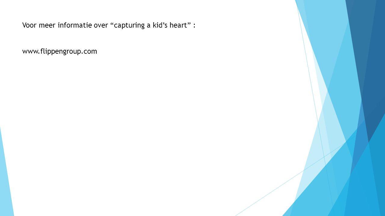 Voor meer informatie over capturing a kid's heart :