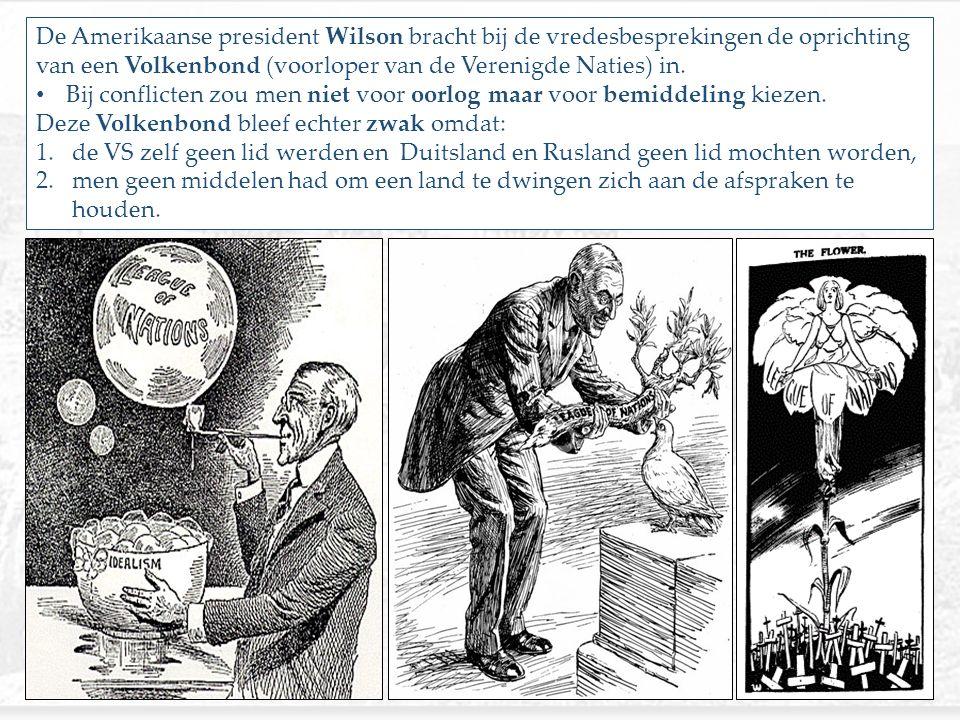 De Amerikaanse president Wilson bracht bij de vredesbesprekingen de oprichting van een Volkenbond (voorloper van de Verenigde Naties) in.