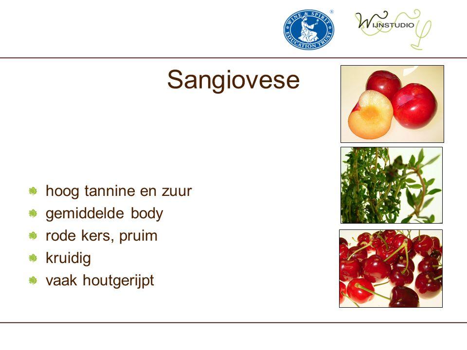 Sangiovese hoog tannine en zuur gemiddelde body rode kers, pruim