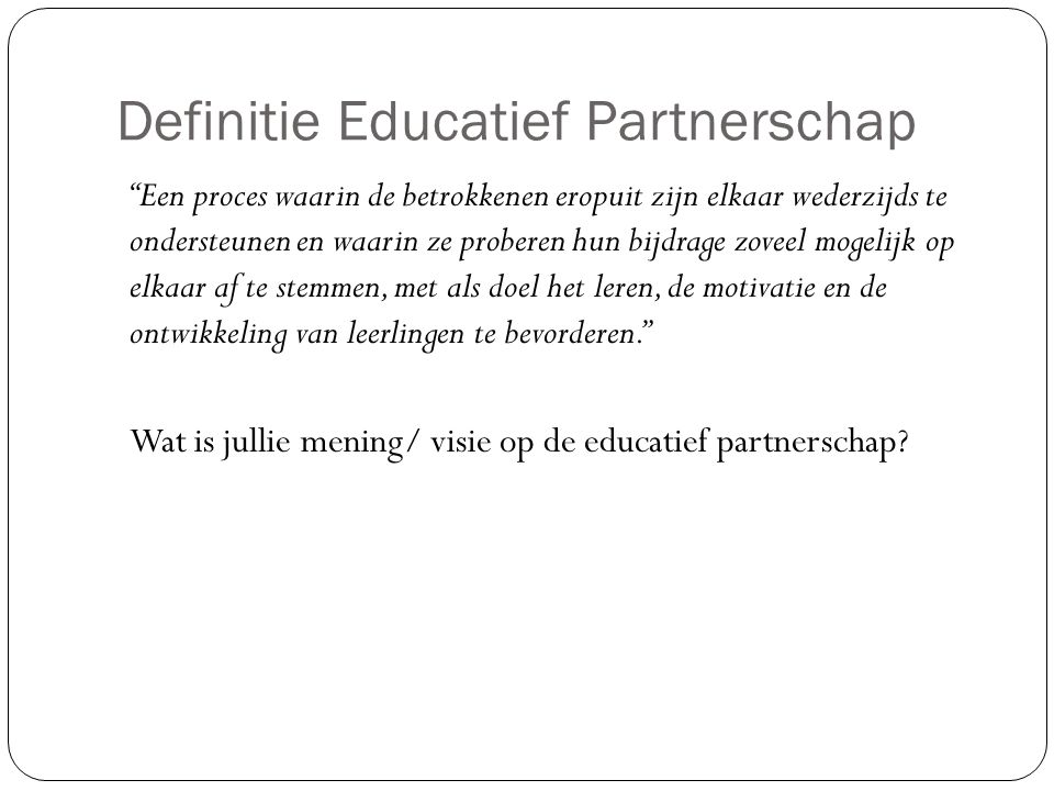 Definitie Educatief Partnerschap
