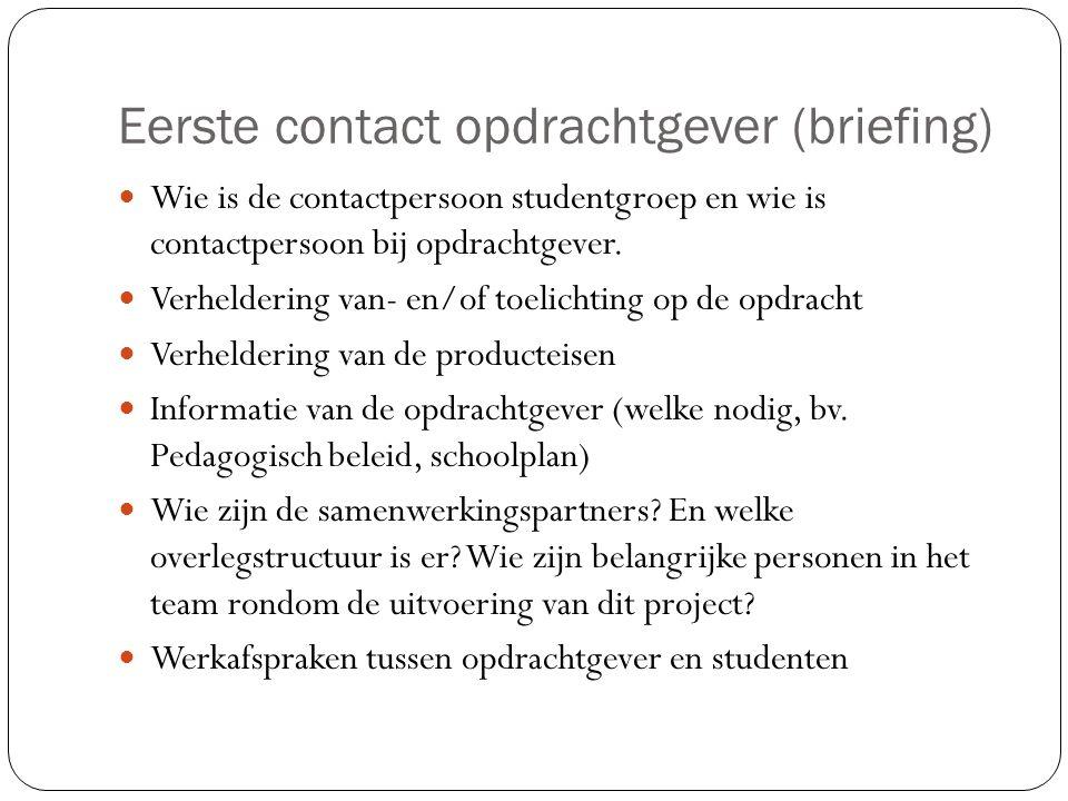 Eerste contact opdrachtgever (briefing)