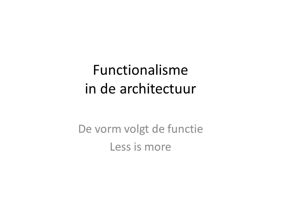 Functionalisme in de architectuur