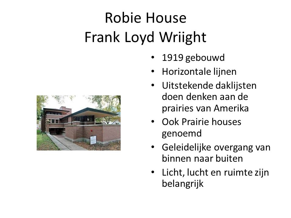 Robie House Frank Loyd Wriight