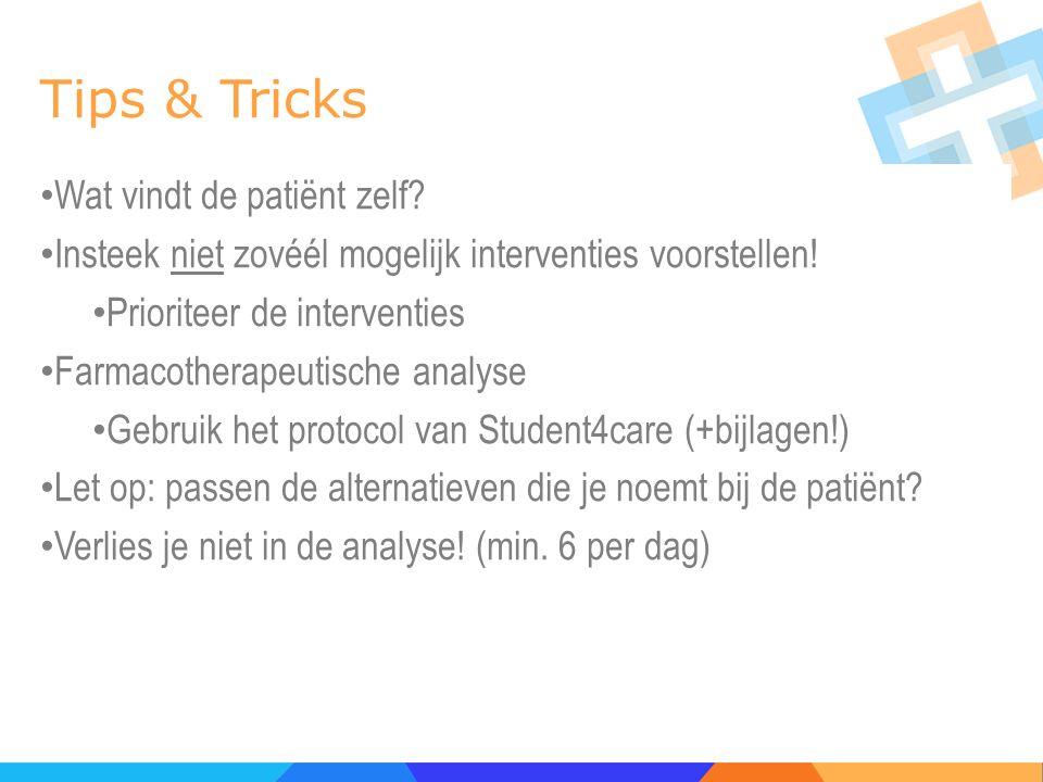 Tips & Tricks Wat vindt de patiënt zelf