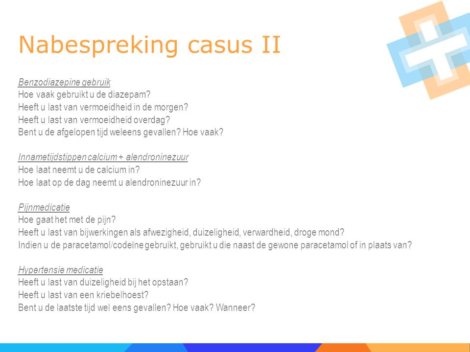 Nabespreking casus II Benzodiazepine gebruik