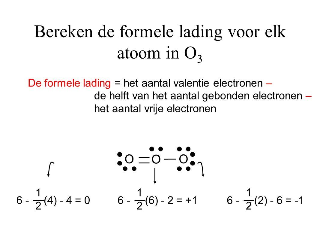 Bereken de formele lading voor elk atoom in O3