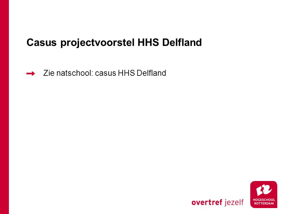 Casus projectvoorstel HHS Delfland