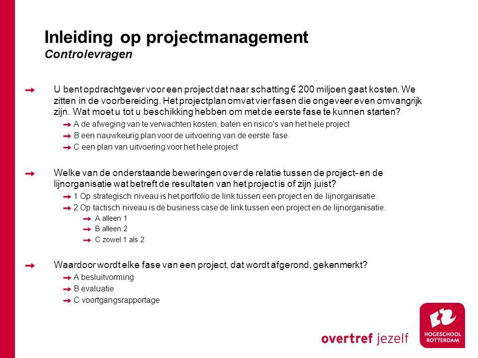 Inleiding op projectmanagement Controlevragen