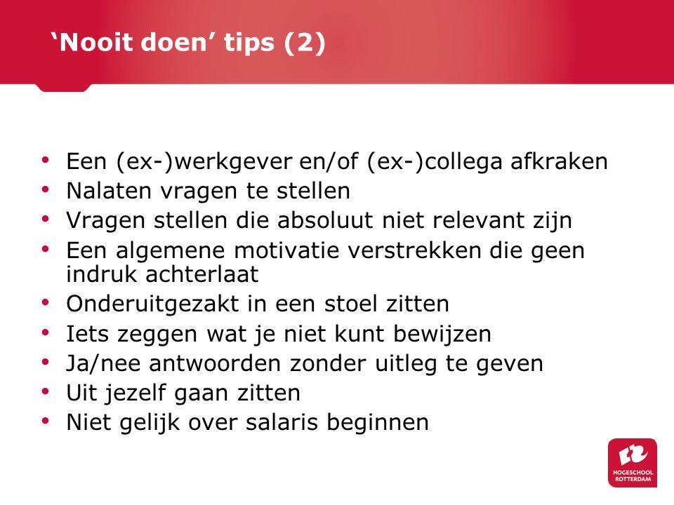 'Nooit doen' tips (2) Een (ex-)werkgever en/of (ex-)collega afkraken