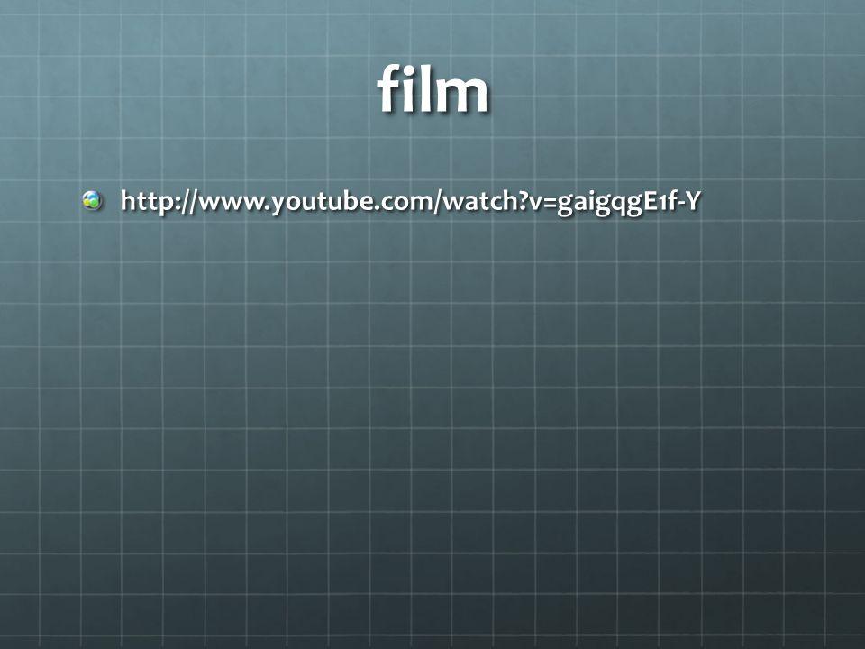 film http://www.youtube.com/watch v=gaigqgE1f-Y