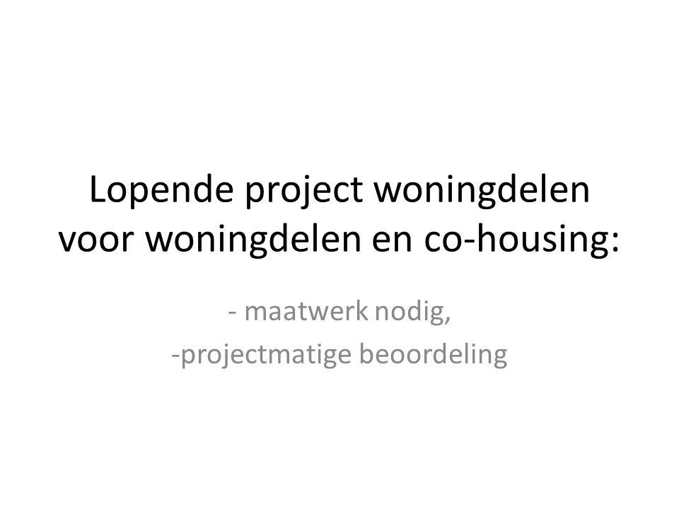 Lopende project woningdelen voor woningdelen en co-housing: