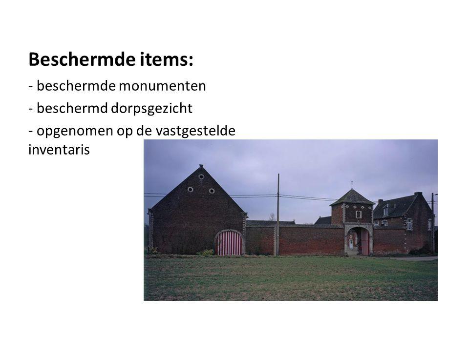Beschermde items: - beschermde monumenten - beschermd dorpsgezicht