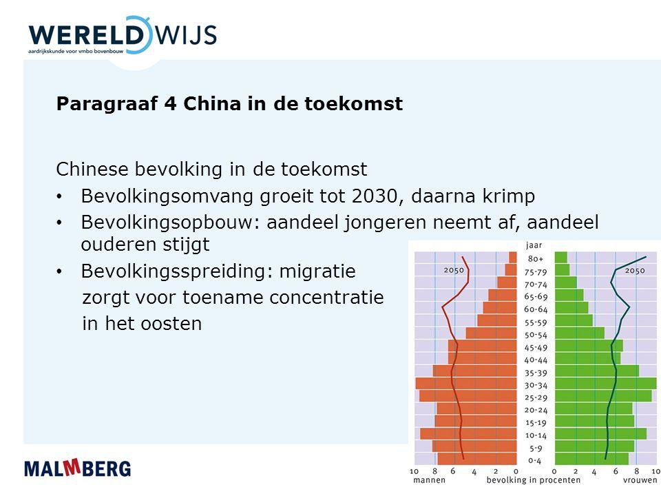 Paragraaf 4 China in de toekomst