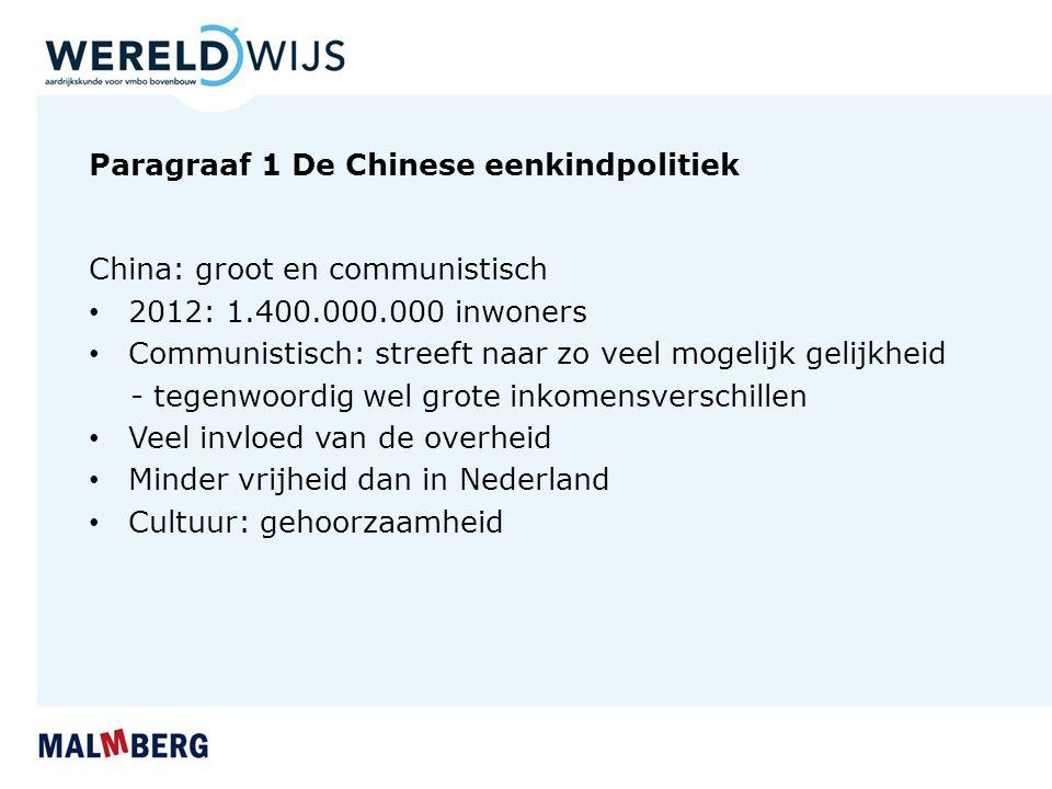 Paragraaf 1 De Chinese eenkindpolitiek