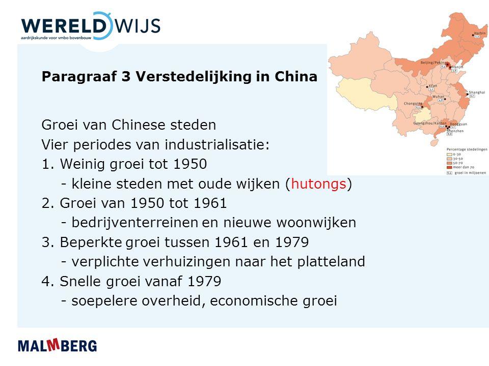 Paragraaf 3 Verstedelijking in China