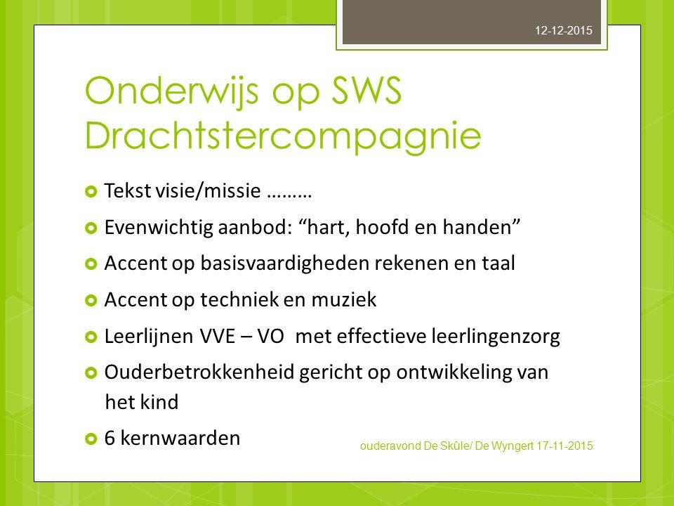 Onderwijs op SWS Drachtstercompagnie