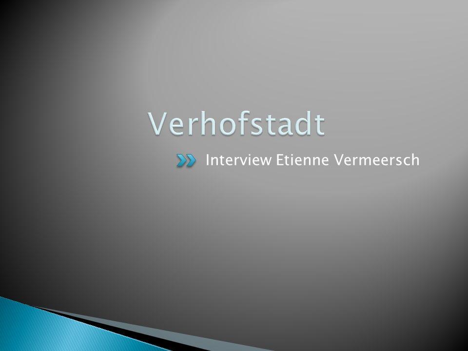 Verhofstadt Interview Etienne Vermeersch