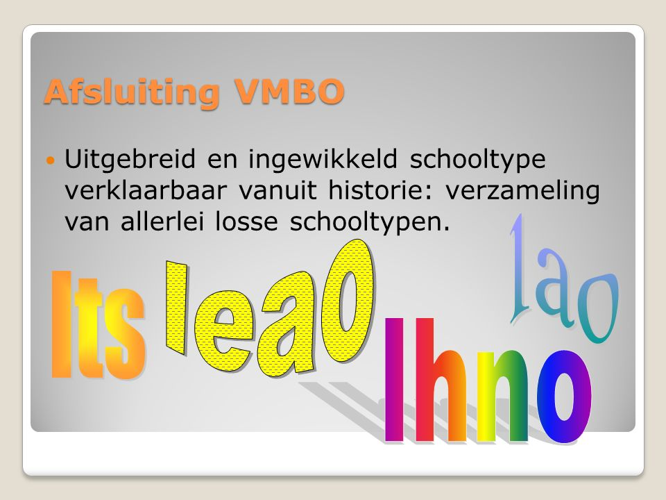 leao lao lts lhno Afsluiting VMBO