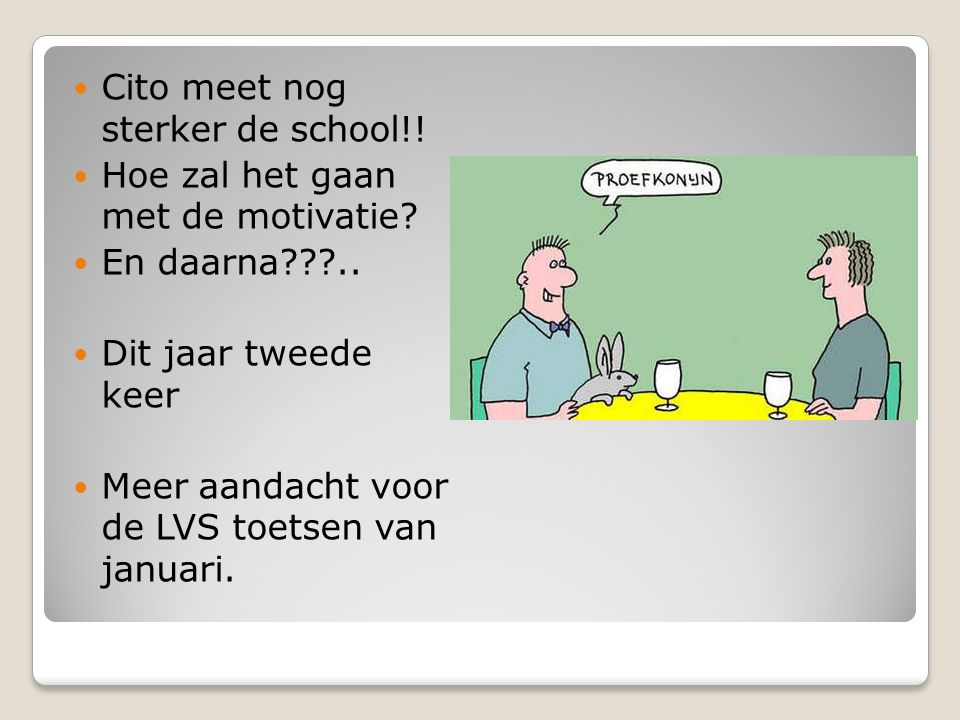 Cito meet nog sterker de school!!