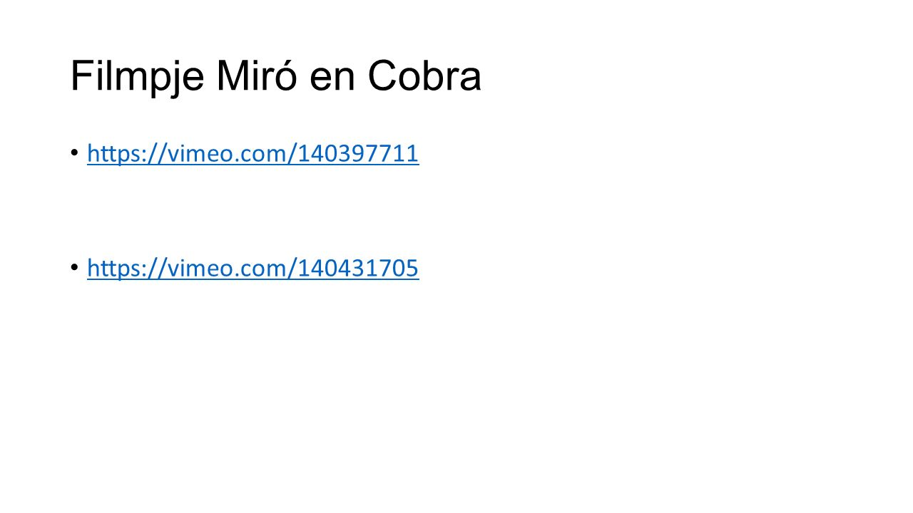 Filmpje Miró en Cobra https://vimeo.com/140397711