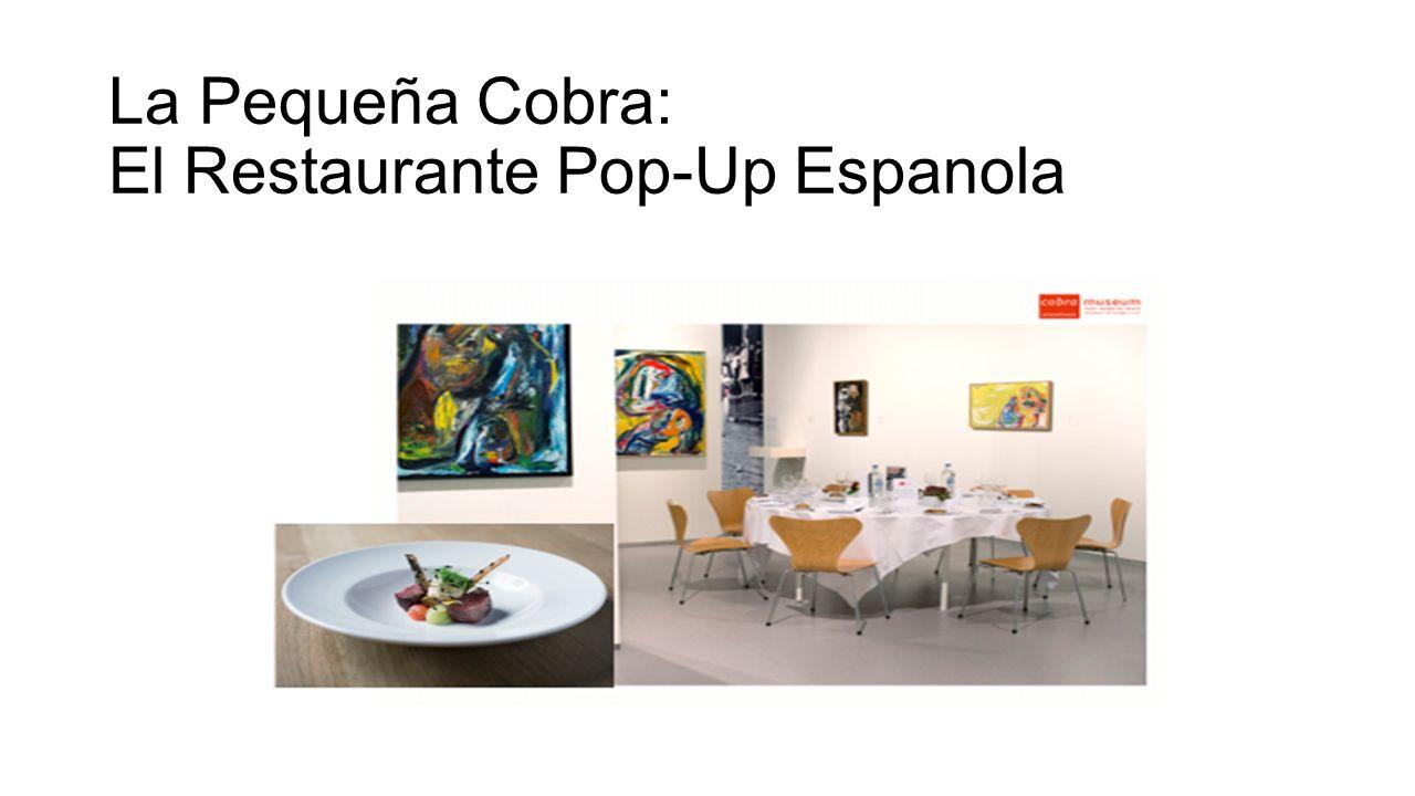 La Pequeña Cobra: El Restaurante Pop-Up Espanola