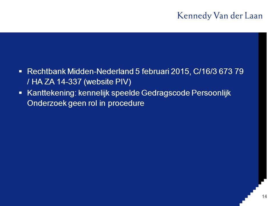 Rechtbank Midden-Nederland 5 februari 2015, C/16/3 673 79 / HA ZA 14-337 (website PIV)
