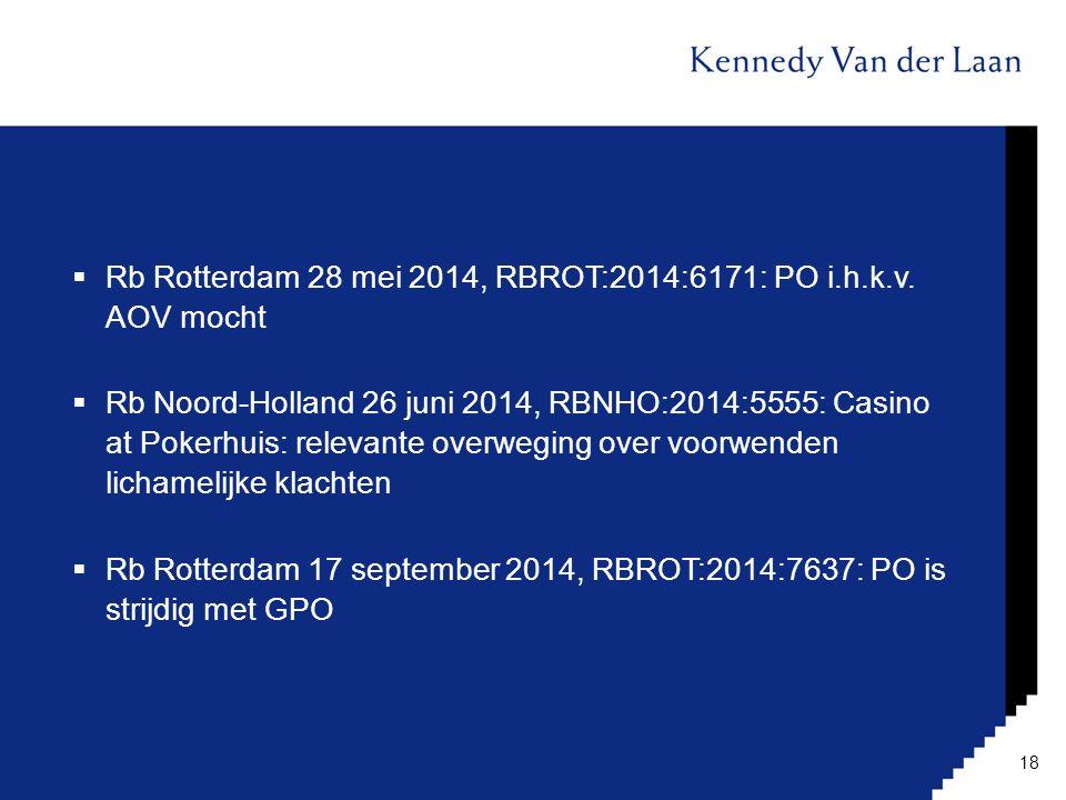 Rb Rotterdam 28 mei 2014, RBROT:2014:6171: PO i.h.k.v. AOV mocht
