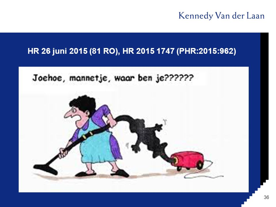 HR 26 juni 2015 (81 RO), HR 2015 1747 (PHR:2015:962)