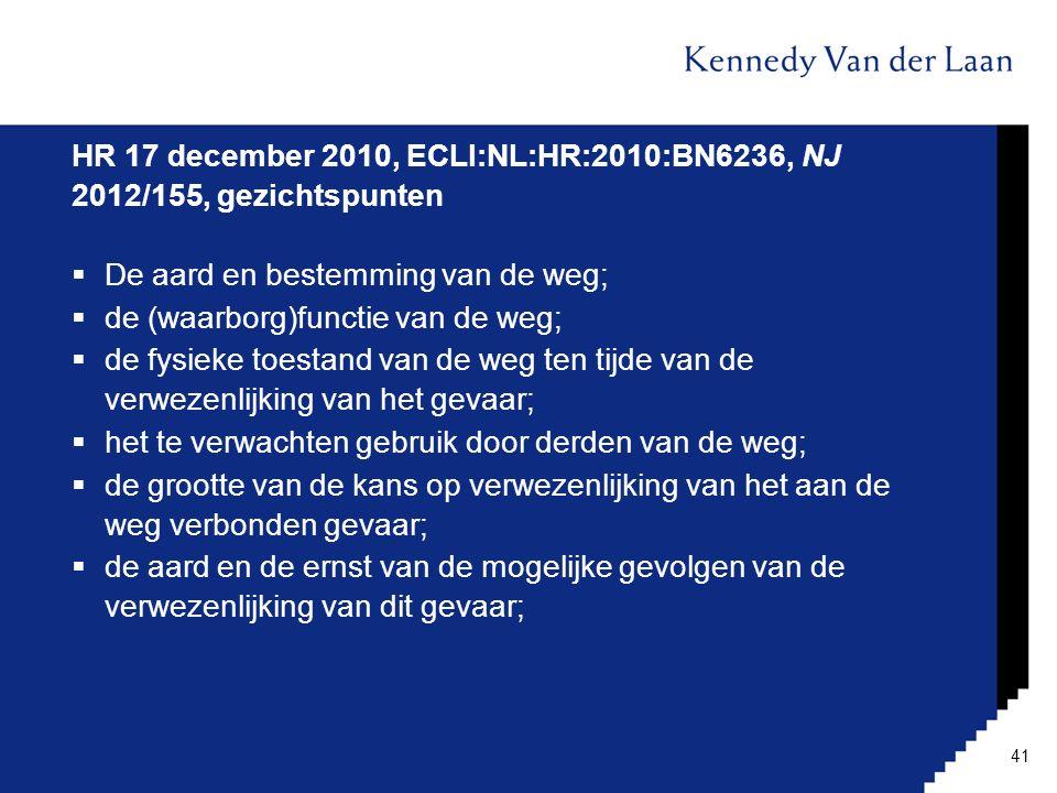 HR 17 december 2010, ECLI:NL:HR:2010:BN6236, NJ 2012/155, gezichtspunten