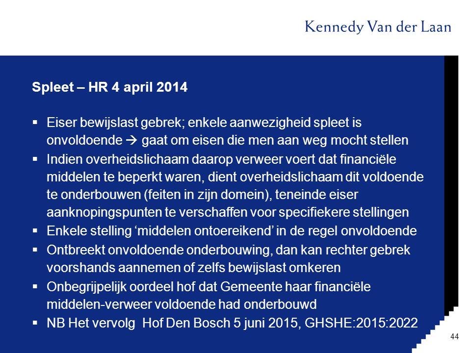 Spleet – HR 4 april 2014 Eiser bewijslast gebrek; enkele aanwezigheid spleet is onvoldoende  gaat om eisen die men aan weg mocht stellen.