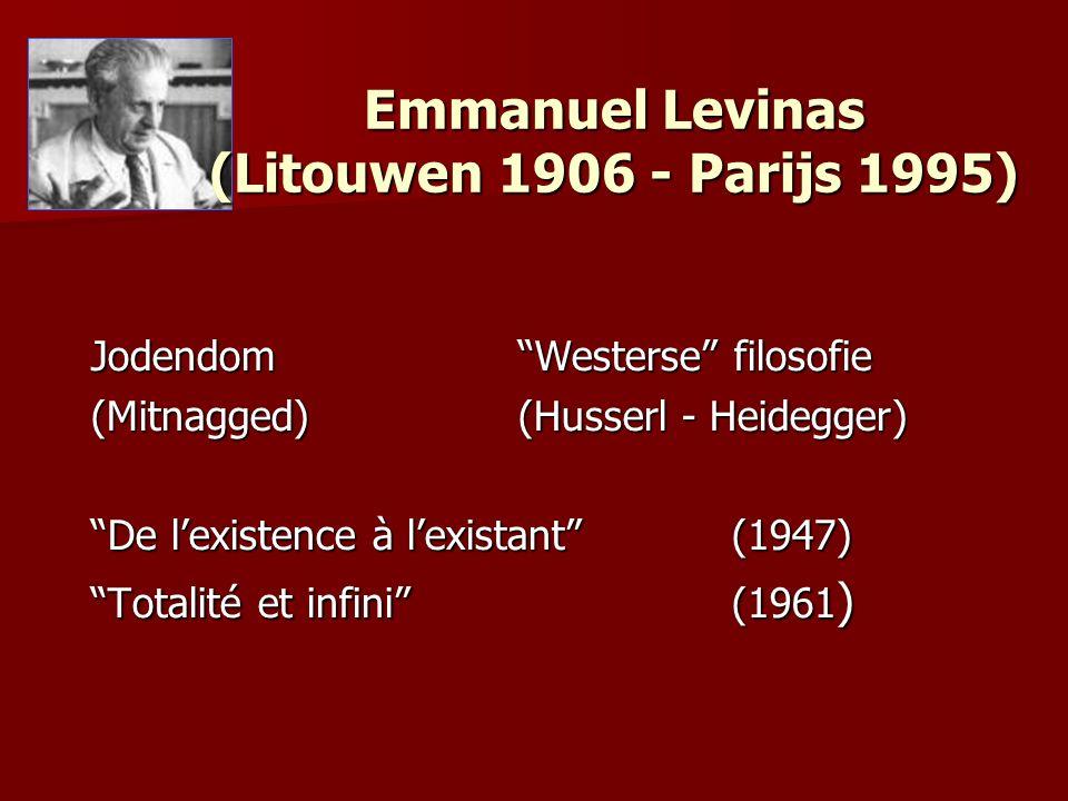 Emmanuel Levinas (Litouwen 1906 - Parijs 1995)