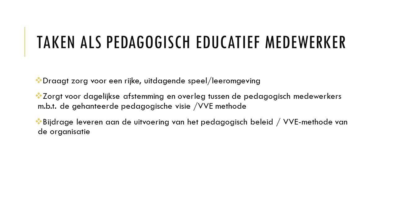 Taken als pedagogisch educatief medewerker