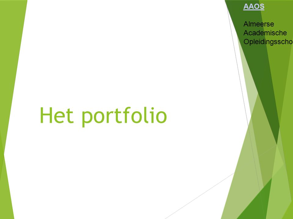 AAOS Almeerse Academische Opleidingsschool Het portfolio