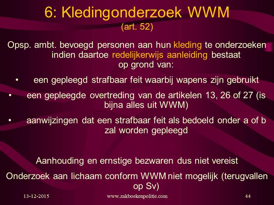 6: Kledingonderzoek WWM (art. 52)