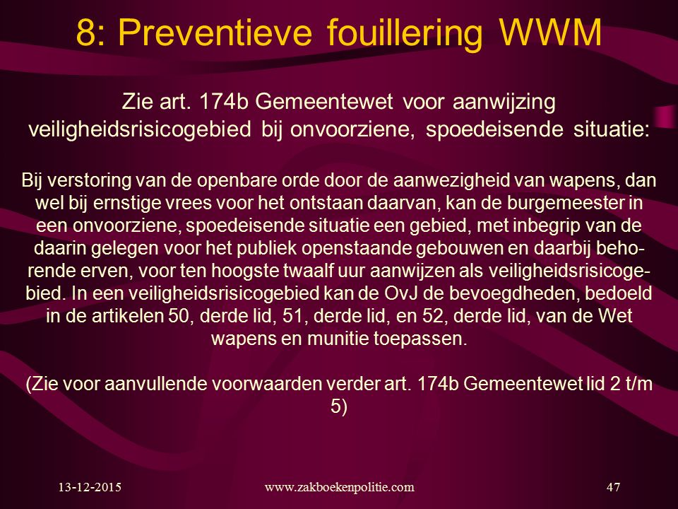 8: Preventieve fouillering WWM