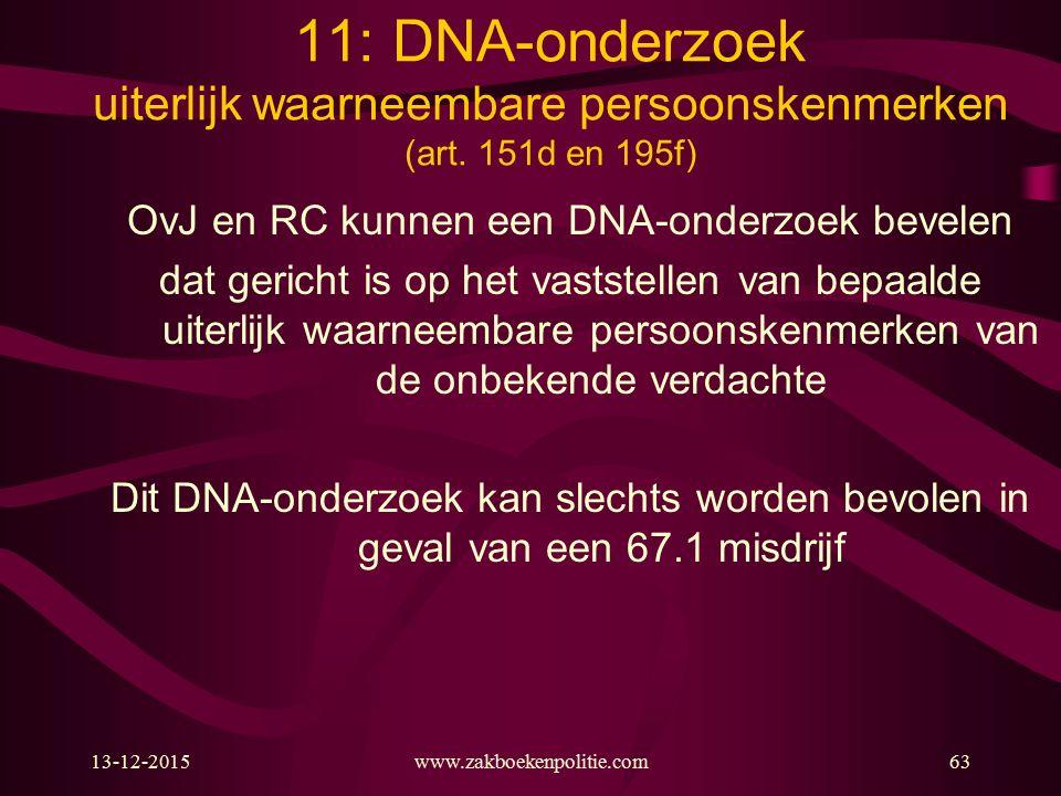 OvJ en RC kunnen een DNA‑onderzoek bevelen
