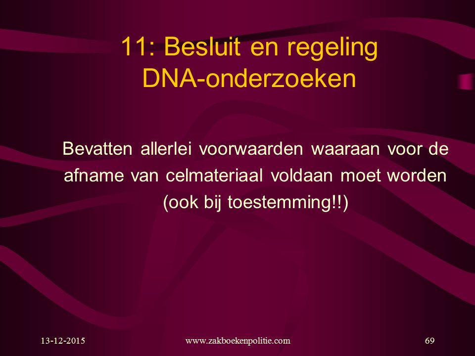 11: Besluit en regeling DNA-onderzoeken