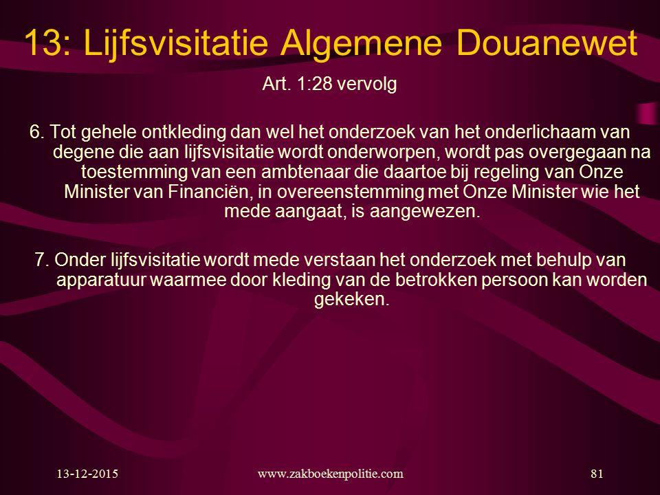 13: Lijfsvisitatie Algemene Douanewet