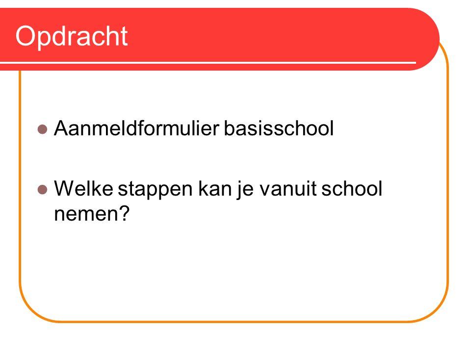 Opdracht Aanmeldformulier basisschool