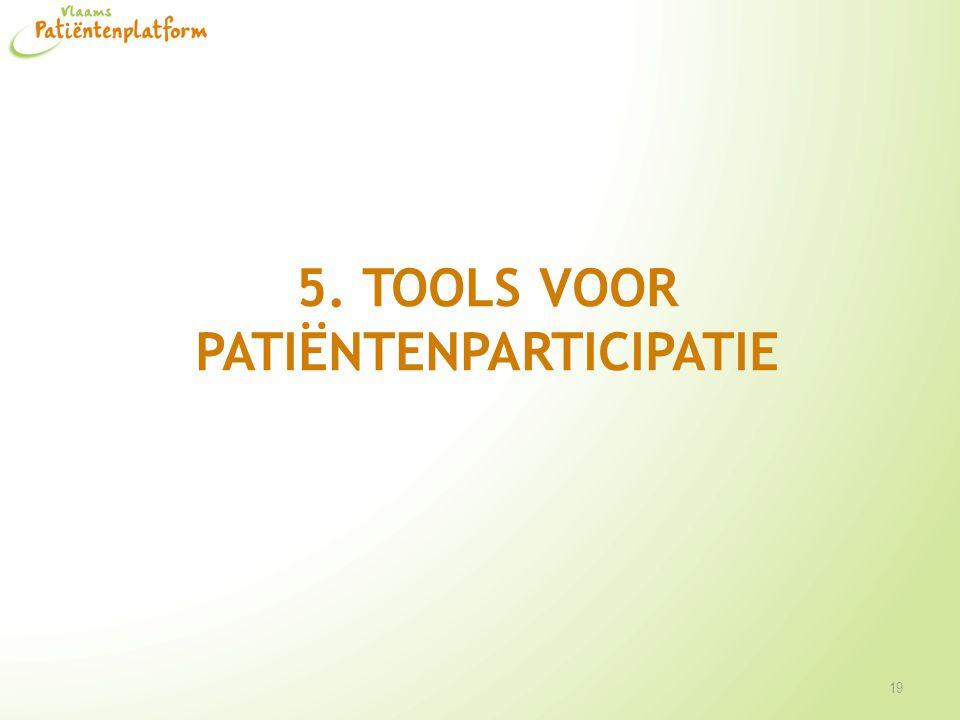 5. Tools voor patiëntenparticipatie