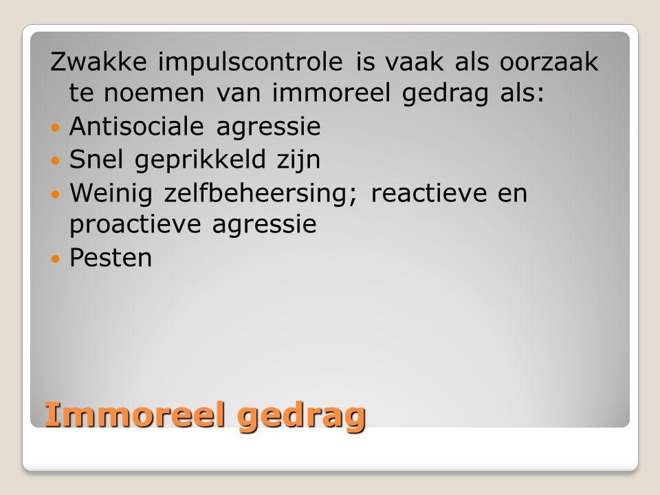 Zwakke impulscontrole is vaak als oorzaak te noemen van immoreel gedrag als: