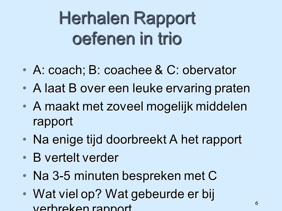 Herhalen Rapport oefenen in trio