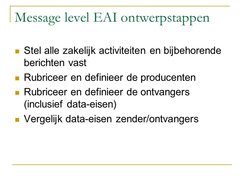 Message level EAI ontwerpstappen