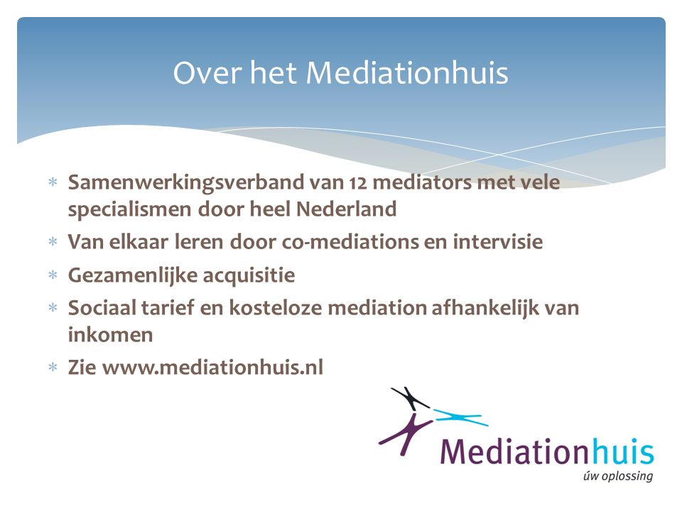 Over het Mediationhuis