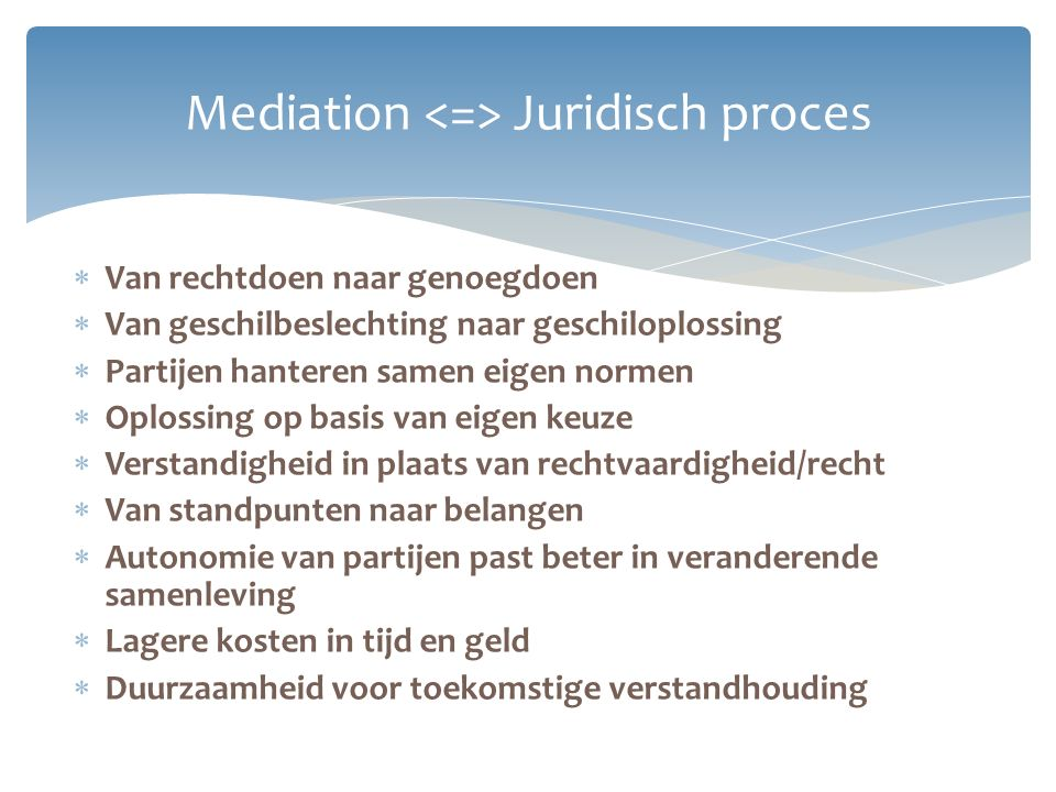 Mediation <=> Juridisch proces